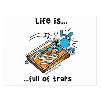 Das Leben ist von den Fallen voll Postkarte