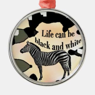 Das Leben kann Schwarzweiss sein Rundes Silberfarbenes Ornament
