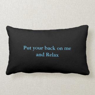 Das lenden Kissen stützt sich in mir auf -