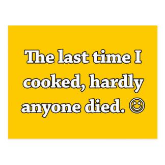 Das letzte Mal, das ich, kaum jedermann kochte, Postkarte