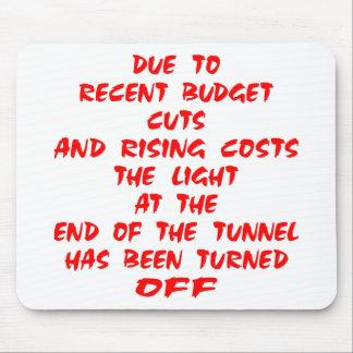 Das Licht am Ende des Tunnels ist gewesen Mauspad
