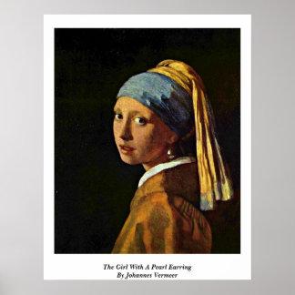 Das Mädchen mit einem Perlen-Ohrring durch Johanne Plakate