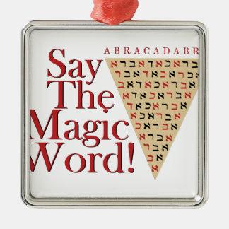 Das magische Wort Silbernes Ornament