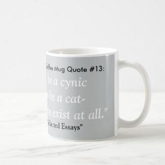 Das meiste deprimierende Kaffee-Tassen-Zitat #13 Tasse