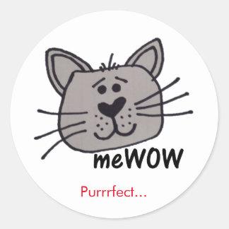 Das meWOW der Katze gute Runder Aufkleber