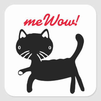 Das meWOW der Katze schwarzer u. weißer guter Quadratischer Aufkleber