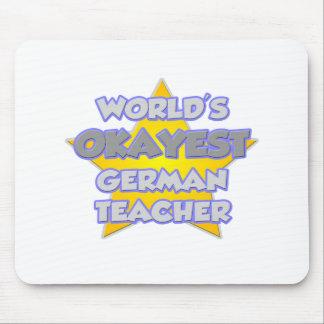 Das Okayest der Welt Deutsch-Lehrer. Witz Mauspad