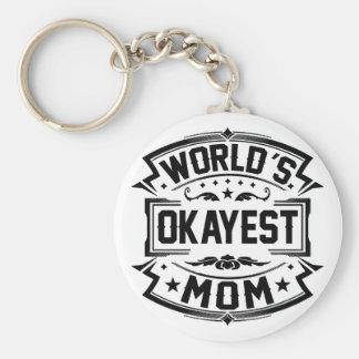 Das Okayest der Welt Mamma Schlüsselanhänger