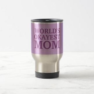 Das Okayest der Welt Mamma-Tasse Reisebecher