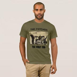 Das Psychos - offizielles Weltausflug-Shirt 2018 T-Shirt