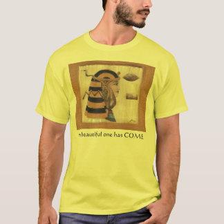 Das schöne man ist gekommen T-Shirt