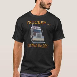 """Das Shirt der Männer mit """"Fernlastfahrer. Arbeitet"""