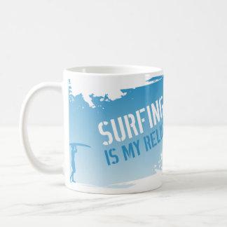 Das Surfen ist meine Religion Kaffeetasse