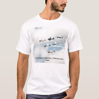 Das T-28 Warbird Aerobatic Demonstrations-Team T-Shirt