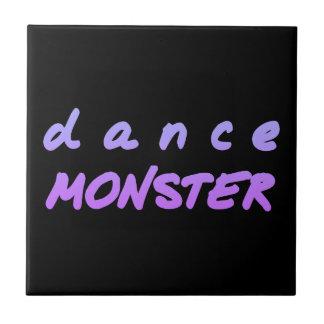 Das Tanz-Monster Fliese