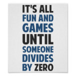 Das Teilen durch null ist nicht ein Spiel Plakate