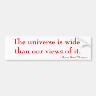 Das Universum ist breiter als unsere Ansichten von Autoaufkleber