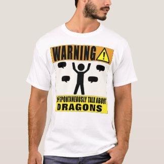 Das Warnen kann über Drachen spontan sprechen T-Shirt