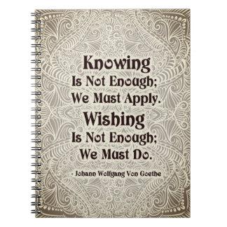 Das Wissen ist nicht genug - positives Quote´s Spiral Notizblock