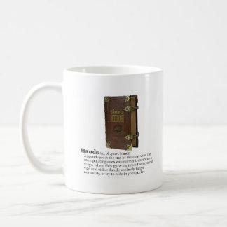 Das Wörterbuch des Schauspielers: Hände Kaffeetasse