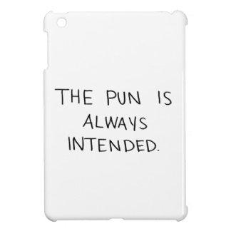 Das Wortspiel wird immer beabsichtigt iPad Mini Hülle