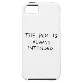 Das Wortspiel wird immer beabsichtigt iPhone 5 Schutzhüllen