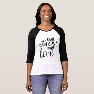 Dass andere leben können Baseballt-stück T-Shirt