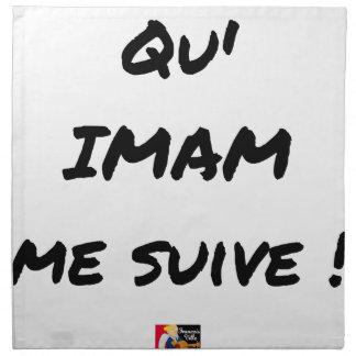 DASS IMAM ME FOLGT! - Wortspiele - Francois Ville Stoffserviette