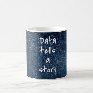 Daten erzählen eine Geschichte - Geek-Tasse Kaffeetasse
