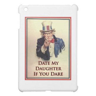 Datieren Sie mein Tochter-Uncle Sam Plakat iPad Mini Hülle