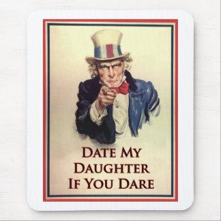 Datieren Sie mein Tochter-Uncle Sam Plakat Mousepads