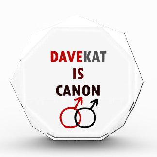 Davekat ist Canon (v1) Acryl Auszeichnung