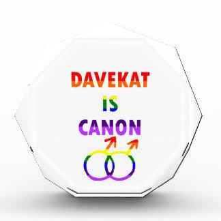 Davekat ist Canon (v2) Acryl Auszeichnung