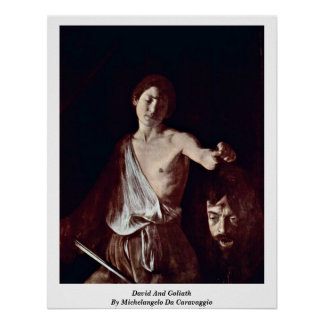 David und Goliath durch Michelangelo DA Caravaggio Poster