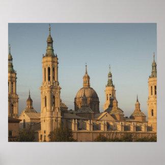 De Basilica de Nuestra Senora Pilar, der Ebro Poster