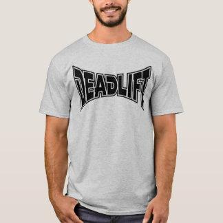 Deadlift! T-Shirt