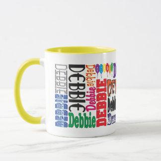 Debbie-Kaffee-Tasse Tasse
