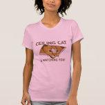 Decken-Katze passt Sie auf! - Besonders angefertig T Shirts