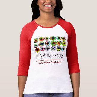 Defeat the colours! John Dalton_. T-Shirt