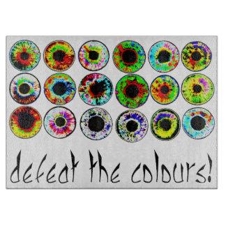 Defeat the colours. schneidebrett