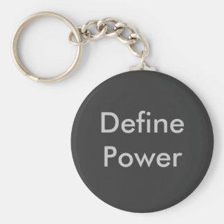 Definieren Sie Power Schlüsselanhänger