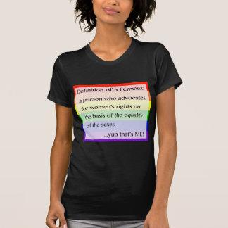 Definition von Feminismus… Yup, das ich ist T-Shirt