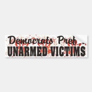 Demokraten bevorzugen UNBEWAFFNETE OPFER blutigen Autoaufkleber
