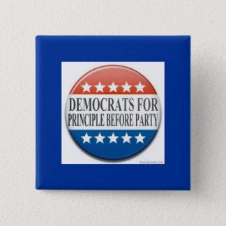 Demokraten für Prinzip vor Party Quadratischer Button 5,1 Cm