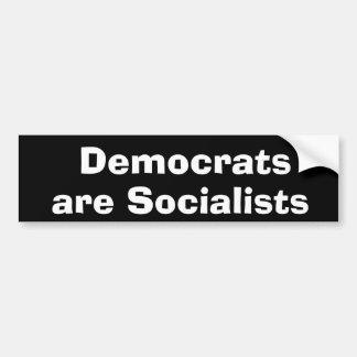 Demokraten sind Sozialisten! Autoaufkleber
