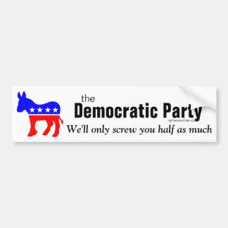 Demokratische Partyschraube Sie Autoaufkleber