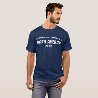 Demokratische Volksrepublik von Nordamerika T-Shirt