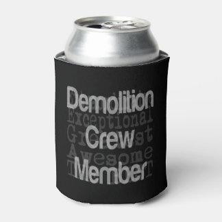 Demolierungs-Crew-Mitglied Extraordinaire Dosenkühler