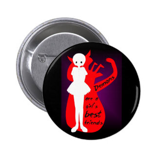 Demons are a girl's best friends button