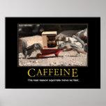 Demotivational Plakat: Koffein